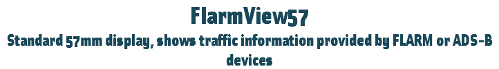 FlarmView57 Standard 57mm display, shows traffic information provided by FLARM or ADS-B devices